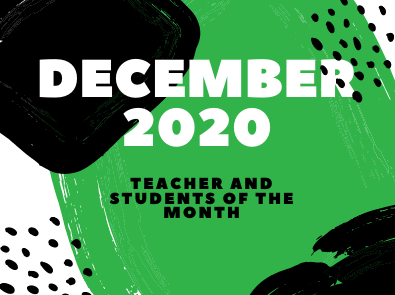 December Students and Teacher of the Month