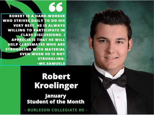 January Student of the Month - Robert K.