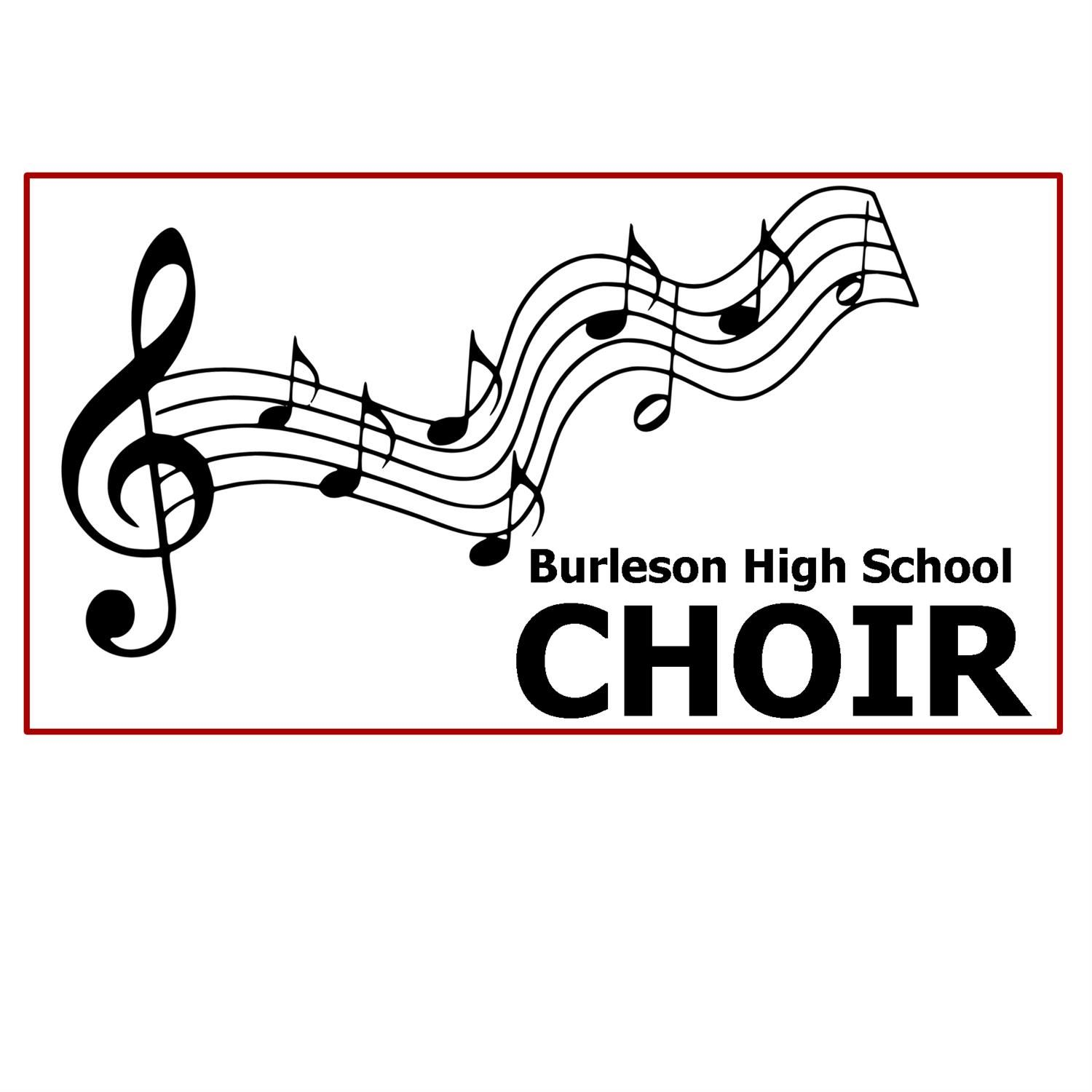 Music notes text: Burleson High School Choir