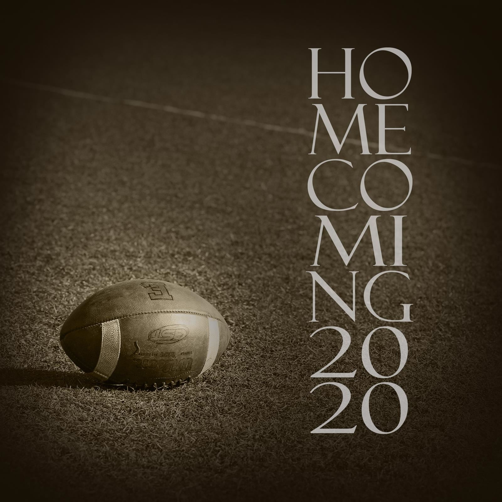 Sepia tone football on field Text: Homecoming 2020