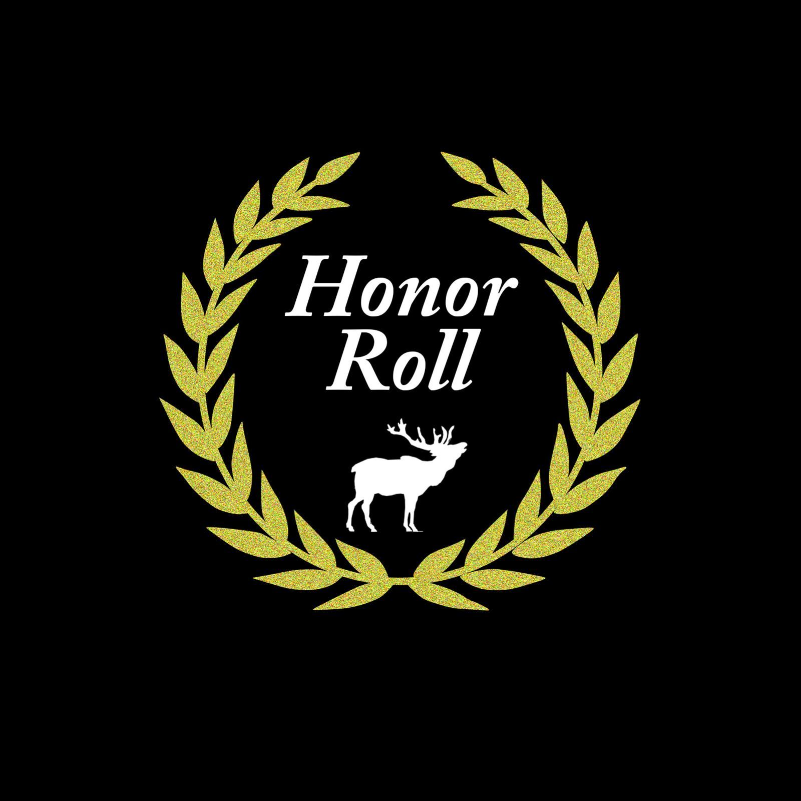 Gold laurel with white elk Text: Honor Roll