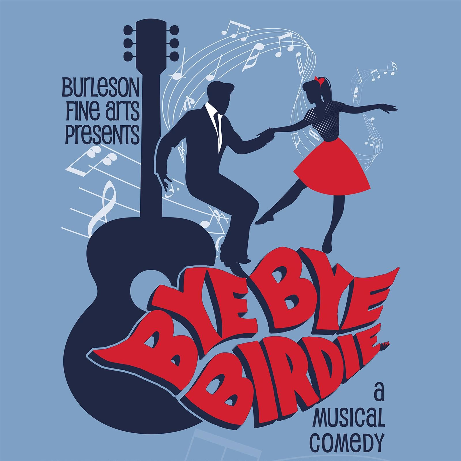 Partial Poster Image - Burleson Fine Arts Presents Bye Bye Birdie A Musical Comedy