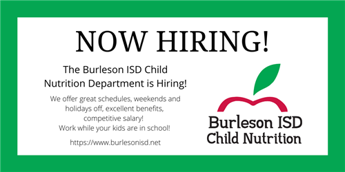Burleson ISD Child Nutrition is now hiring