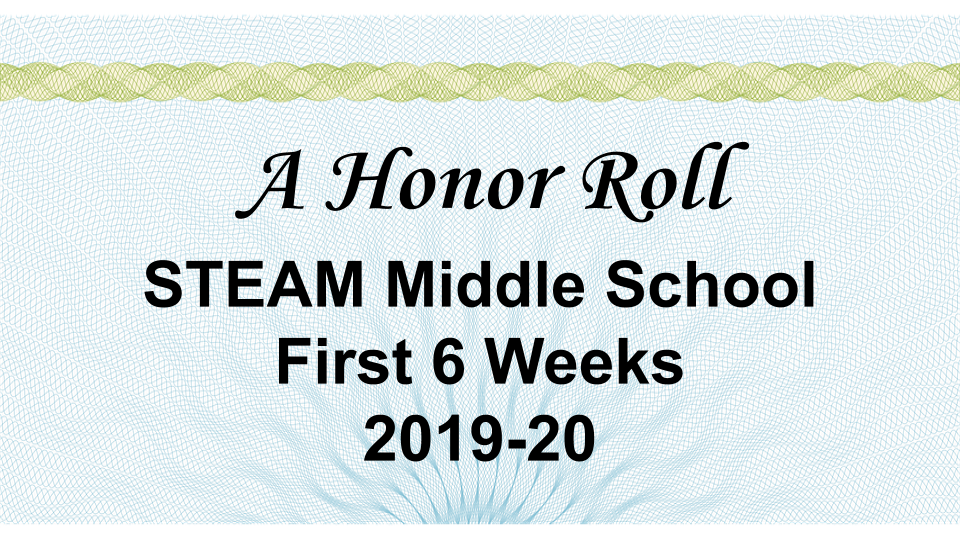 A Honor Roll - First 6 Weeks