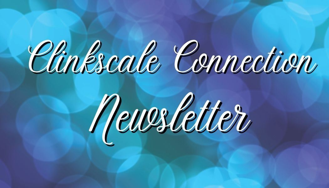 Clinkscale Weekly Newsletter