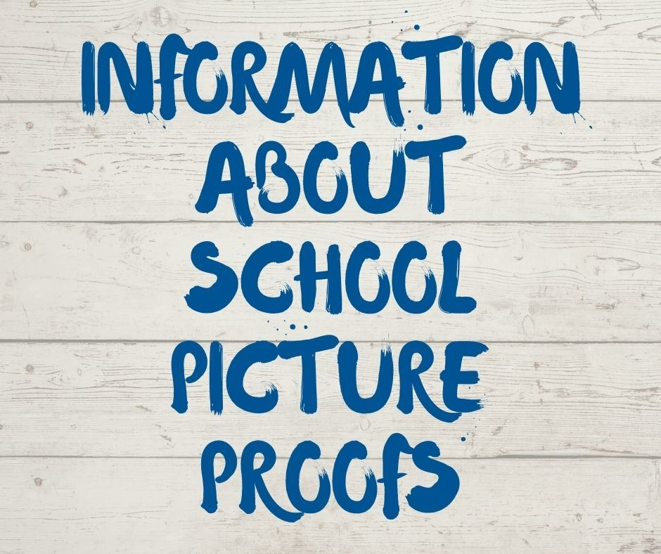 information about school picture proofs