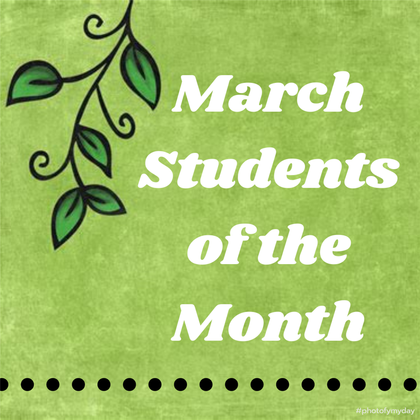 March Students of the Month on a green background