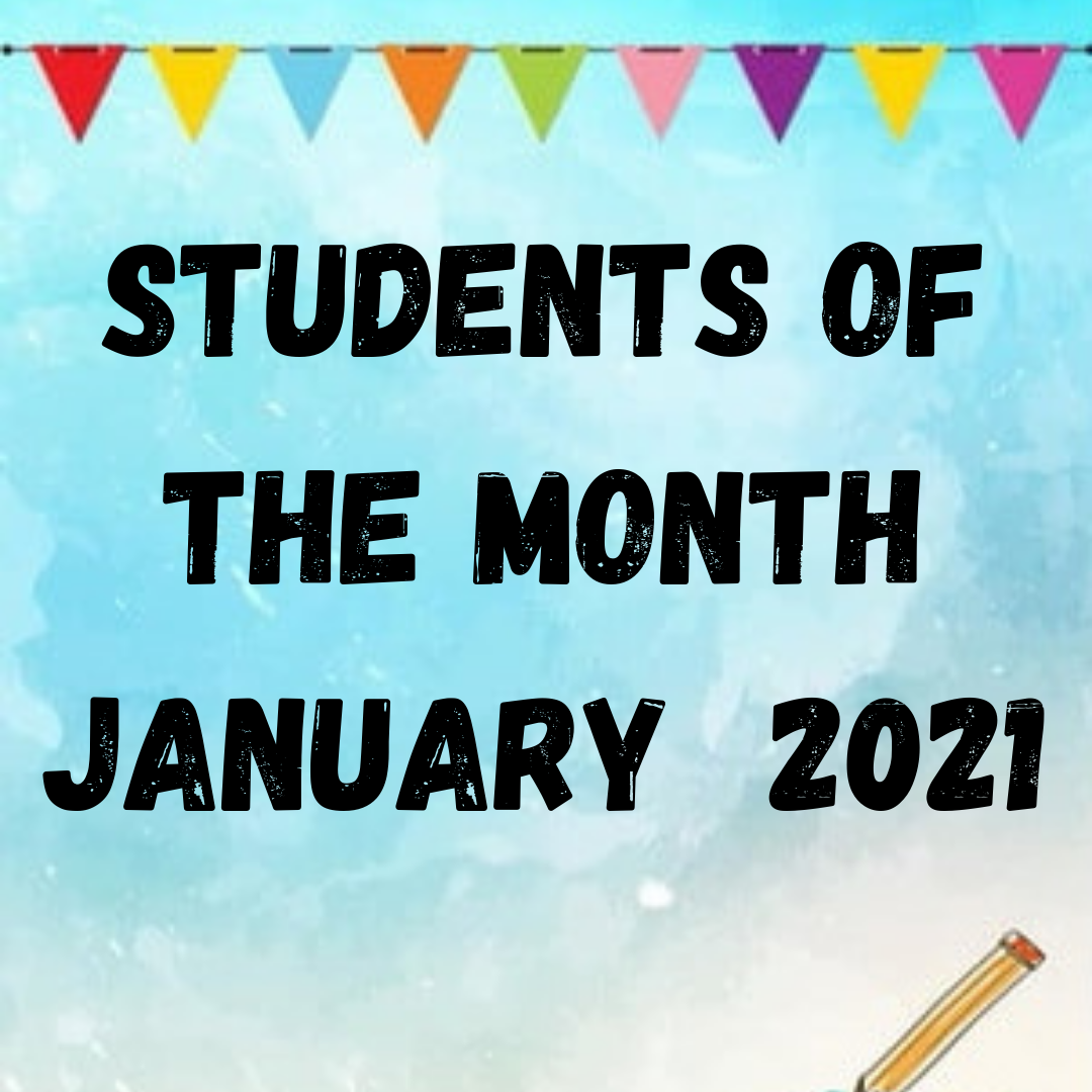 January 2021 Students of the Month
