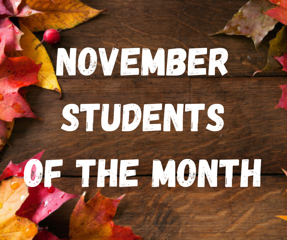Brown board with fall leaves and November Students of the Month