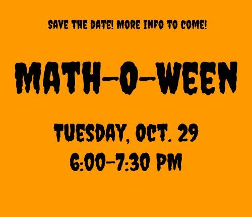 Math-O-Ween Thursday, Oct. 29 6:00-7:30 pm in image