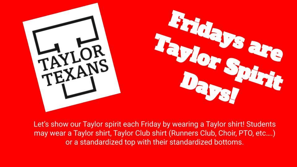 Fridays are Taylor Spirit Shirt Days!